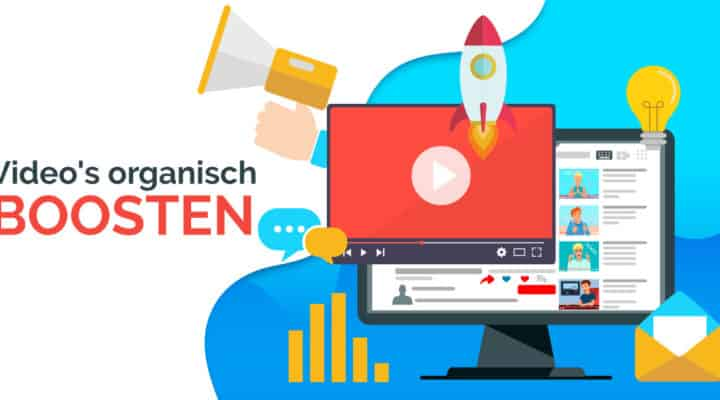 Video's organisch boosten