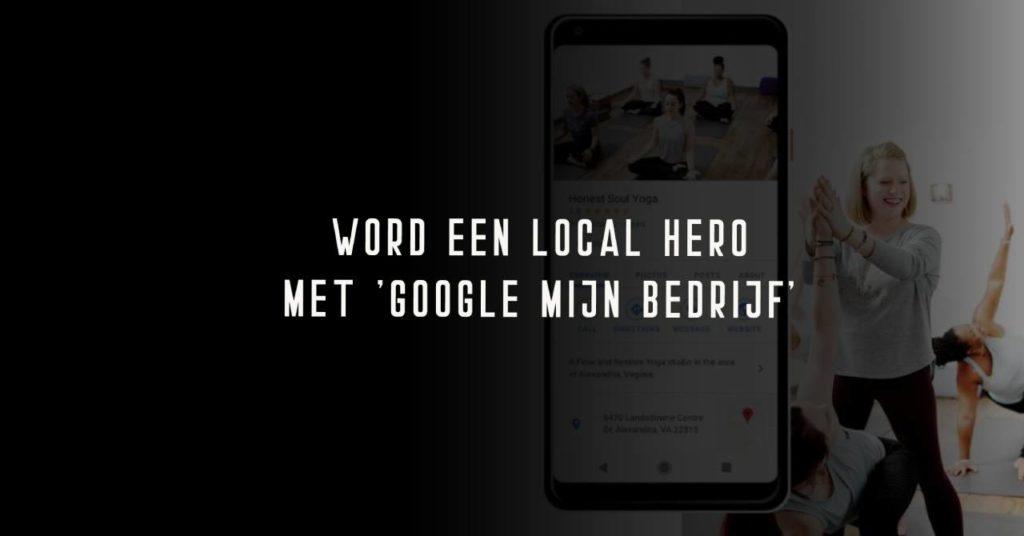 Lokale vindbaarheid met Google My Business