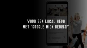 Google My Business zet jouw bedrijf in de spotlights