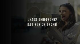 Lead generation – alles wat je moet weten