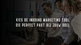 De 10 beste inbound marketing tools om je website te laten groeien