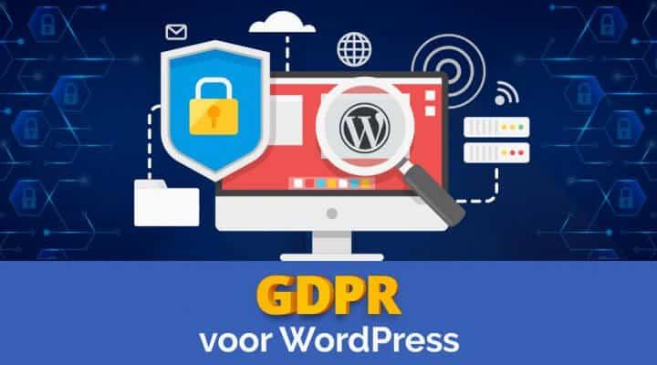 Hoe bouw je een WordPress website volgens GDPR?