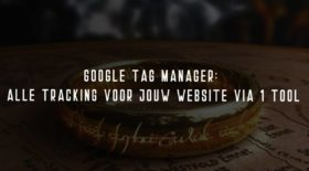 Google Tag Manager – Wat is dat?