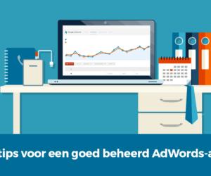 5 basistips voor een goed beheerd AdWords-account