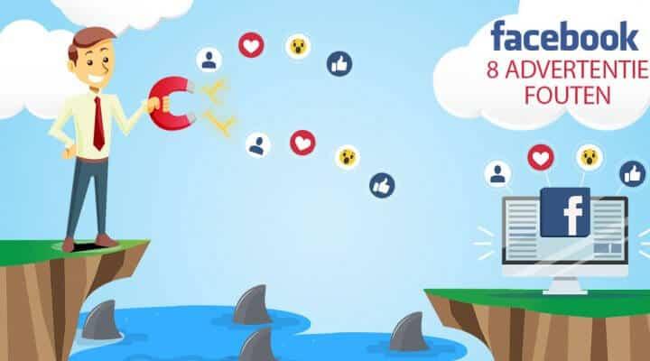8 Fatale Facebook advertentie fouten die jou veel geld kosten