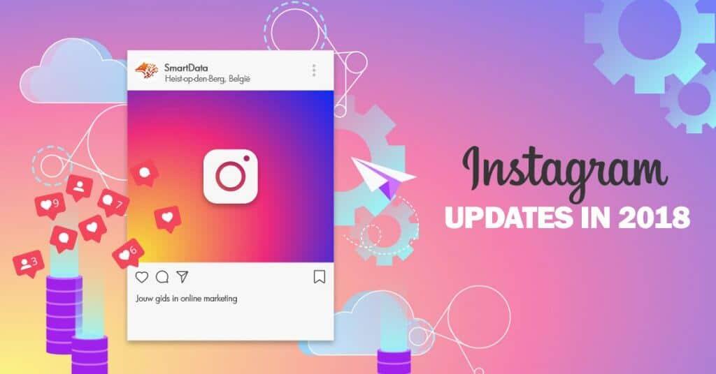 instagram updates 2018
