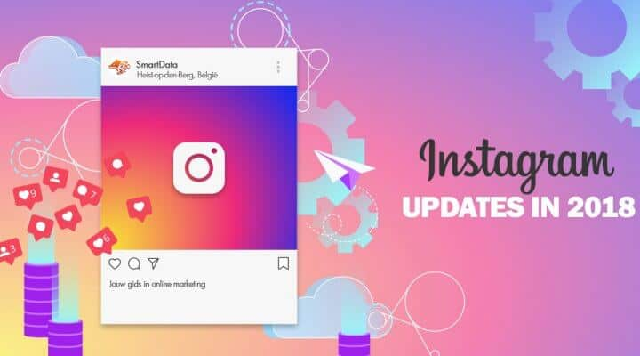 instagram updates 2018