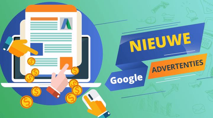 Google advertenties: hoe een advertentie maken en wat is er nieuw?