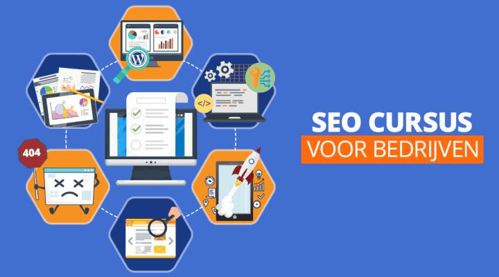 SEO Cursus voor Bedrijven – Zo geraak je op de eerste pagina in Google