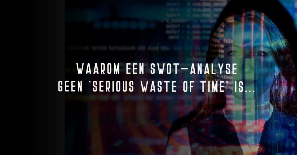 swot matrix uitleg en voorbeeld - smartdata agency