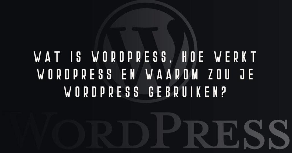 Wat is WordPress & hoe werkt WordPress - SmartData Agency