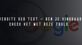 Website SEO test – analyse, score en checkup tools