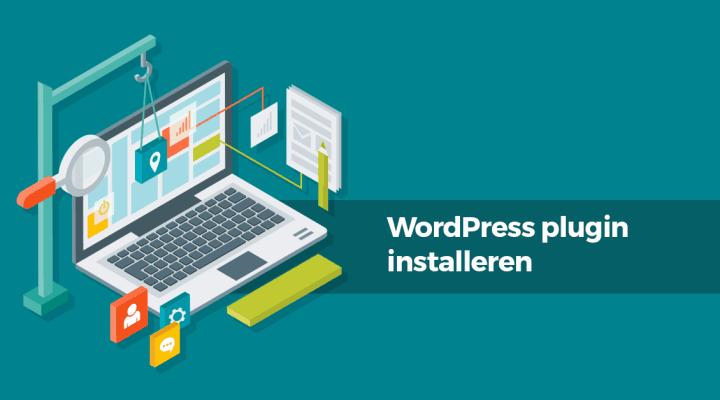 WordPress plugin installeren en waar je moet op letten